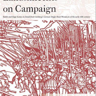 Landsknechts on Campaign